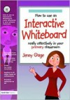 How to Use an Interactive Whiteboard Really Effectively in Your Primary Classroom - Jenny Gage