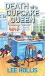 Death of a Cupcake Queen - Lee Hollis