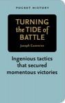 Turning the Tide of Battle - Joseph Cummins