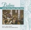 Psalms of the Notre Dame Folk Choir - Steven C. Warner