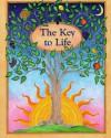 The Key to Life - Sophia Bedford-Pierce, Jo Gershman