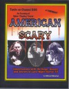 American Scary: Conversations With The Kings, Queens and Jesters of Late-Night Horror TV - Michael Monahan, Sandy Clark