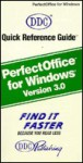 Perfectoffice for Windows: Version 3 (Quick Reference Guides (Que)) - Kathy Berkemeyer