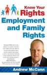 Know Your Rights: Employment and Family Rights - Andrew McCann