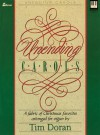 Unending Carols A Fabric of Christmas Favorites for Moderate Organ - Tim Doran