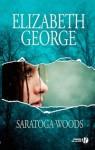 Saratoga Woods - Elizabeth George, Alice Delarbre