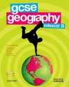 Gcse Geography For Edexcel B: Students' Book - Bob Digby, Dave Holmes, Sue Warn, Cameron Dunn