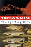 The Sporting Club - Thomas McGuane