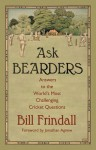 Ask Bearders: Answers to the World's Most Challenging Cricket Questions - Bill Frindall, Jonathan Agnew