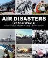 Air Disasters of the World - Xavier Waterkeyn