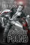 Anarchy Found - Alpha Lincoln - JA Huss