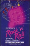 Religious Rock 'N' Roll: A Wolf In Sheep's Clothing - Jimmy Swaggart, Robert Paul Lamb