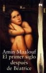 El primer siglo despues de Beatrice / The first century after Beatrice (Alianza Literaria) (Spanish Edition) - Amin Maalouf