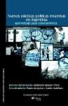 Nuevas Practicas Politicas Insumisas En Argentina: Aprendizaje Para Latinoamerica (Spanish Edition) - Guido Galafassi, Robinson Salazar Perez, Paula Lenguita
