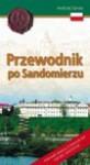 Przewodnik po Sandomierzu - Andrzej Juliusz Sarwa