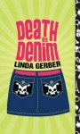 [(Death by Denim )] [Author: Linda Gerber] [May-2009] - Linda Gerber