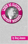 Lenin as Election Campaign Manager - Doug Jenness