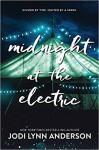 Midnight at the Electric - Jodi Lynn Anderson