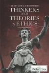 Thinkers and Theories in Ethics - Brian Duignan