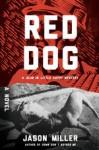 Red Dog: A Slim in Little Egypt Mystery - Jason Miller