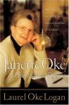 Janette Oke: A Heart for the Prairie - Laurel Oke Logan