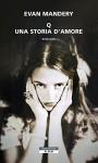Q. Una storia d'amore (Bloom) (Italian Edition) - Evan Mandery, Simona Fefè