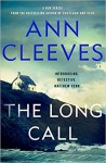 The Long Call (Two Rivers #1) - Ann Cleeves