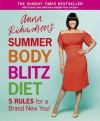 Anna Richardson's Summer Body Blitz Diet - Anna Richardson