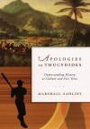 Apologies to Thucydides: Understanding History as Culture and Vice Versa - Marshall Sahlins