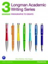 Longman Academic Writing Series 3: Paragraphs to Essays - Alice Oshima, Ann Hogue