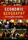 Economic Geography: A Contemporary Introduction - Neil M. Coe, Henry Wai-Chung Yeung