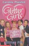 Glitter Girls: Glitter FM - Caroline Plaisted