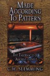 Made According to Pattern: The Tabernacle of Ancient Israel - C.W. Slemming