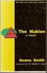 The Nubian - Duane A. Smith