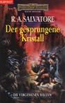 Der gesprungene Kristall (Die Vergessenen Welten, #1) - R.A. Salvatore, Marita Böhm