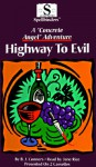 Highway to Evil (A Concrete Angel Adventure) - B.J. Conners, Jane Rice