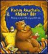 Komm kuscheln, kleiner Bär. Meine ersten Bärengeschichten. ( Ab 2 J.). - Christine Georg, Rosemarie Künzler-Behncke