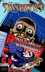 The Sixsmiths - Volume 2 #2 (The Sixsmiths - Volume 2: 1) - Jame Franks, Gregory MacKay, Bruce Mutard, Jase Harper, Sacha Bryning, Jason Franks, Jan Scherpenhuizen, Simon Wright