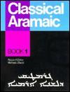 Classical Aramaic: Book 1 - Rocco A. Errico