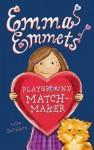 Emma Emmets, Playground Matchmaker - Julia DeVillers