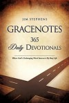 Gracenotes - 365 Daily Devotionals - Jim Stephens
