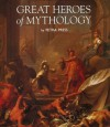 Great Heroes of Mythology - Petra Press