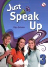 Just Speak Up 3, w/Transcripts & Answer Key, and Audio CD (intermediate-level speaking skills related to personal experience) - Olga Geissler, Casey Malarcher