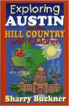 Explore Austin And The Hill Country With Children - Sharry Buckner