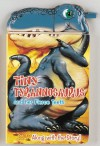 Tiny Tyrannosaurus and her Fierce Teeth : Snappy Fun Books - Joshua Morris, Paul Flemming
