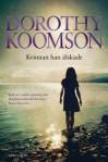 Kvinnan han älskade - Dorothy Koomson, Jessica Hallén