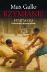 Spartakus. Powstanie niewolnikow - Max Gallo