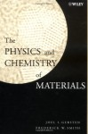 The Physics and Chemistry of Materials - Joel I. Gersten, Frederick W. Smith