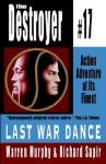 Last War Dance - Warren Murphy, Richard Ben Sapir