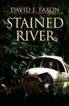 Stained River - David Faxon